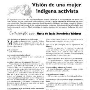 Vision de una mujer indigena activista: Entrevista con Maria de Jesus Hernandez Valderas